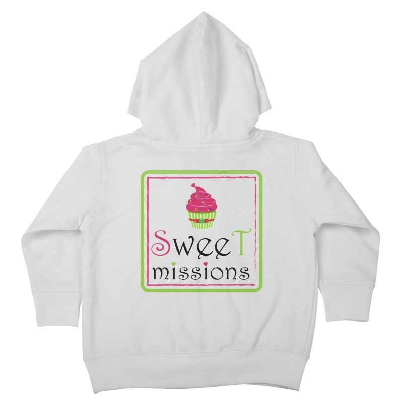 Sweet Missions Kids Toddler Zip-Up Hoody by 2Dyzain's Artist Shop