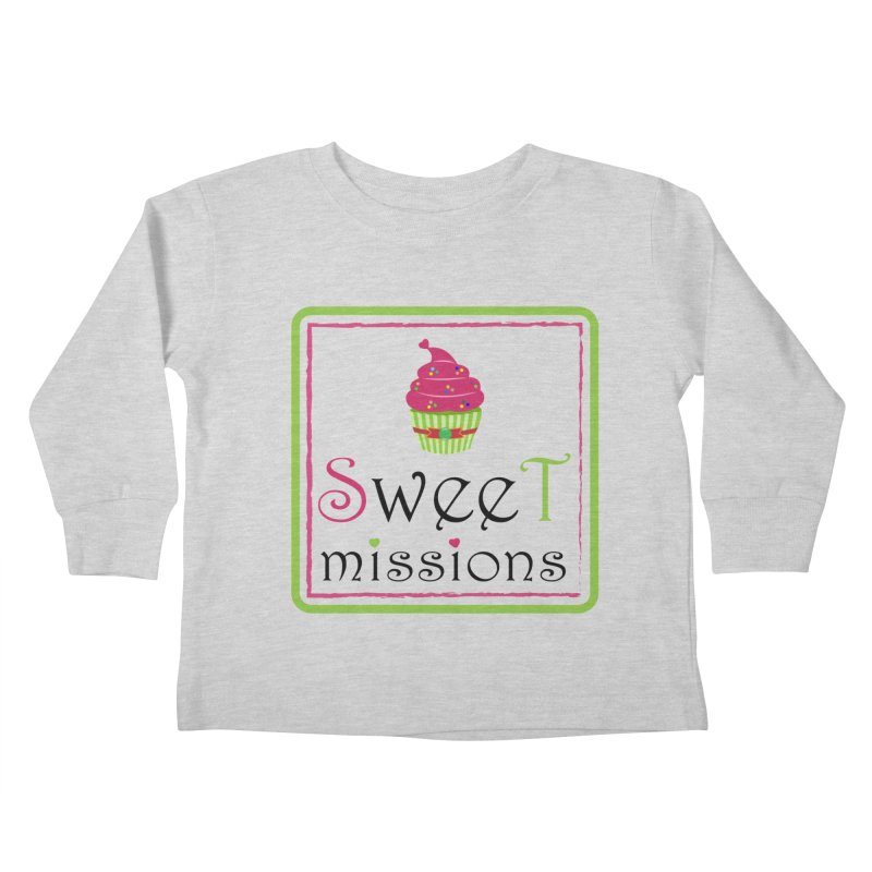 Sweet Missions Kids Toddler Longsleeve T-Shirt by 2Dyzain's Artist Shop