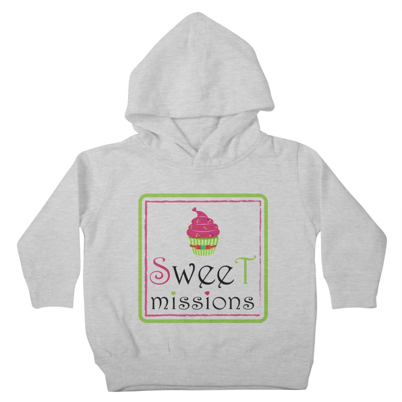 Sweet Missions Kids Toddler Pullover Hoody by 2Dyzain's Artist Shop