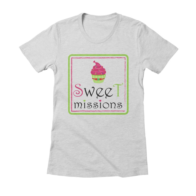 Sweet Missions Women's Fitted T-Shirt by 2Dyzain's Artist Shop