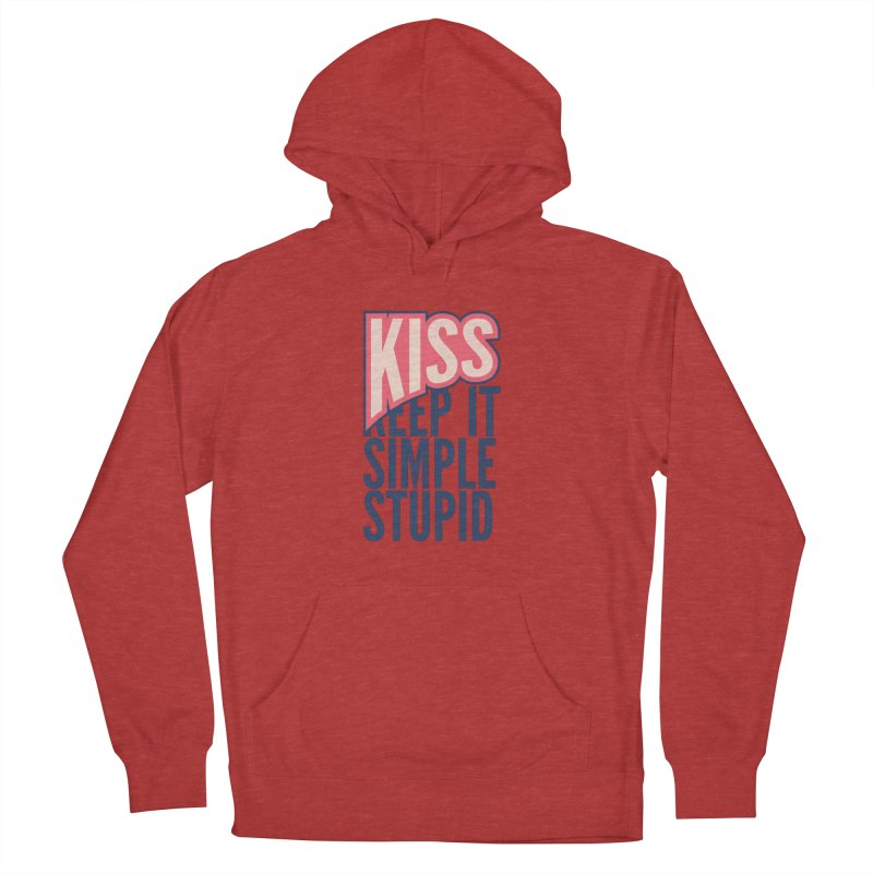 KISS - Keep It Simple Stupid Men's French Terry Pullover Hoody by 2pxSolidBlack