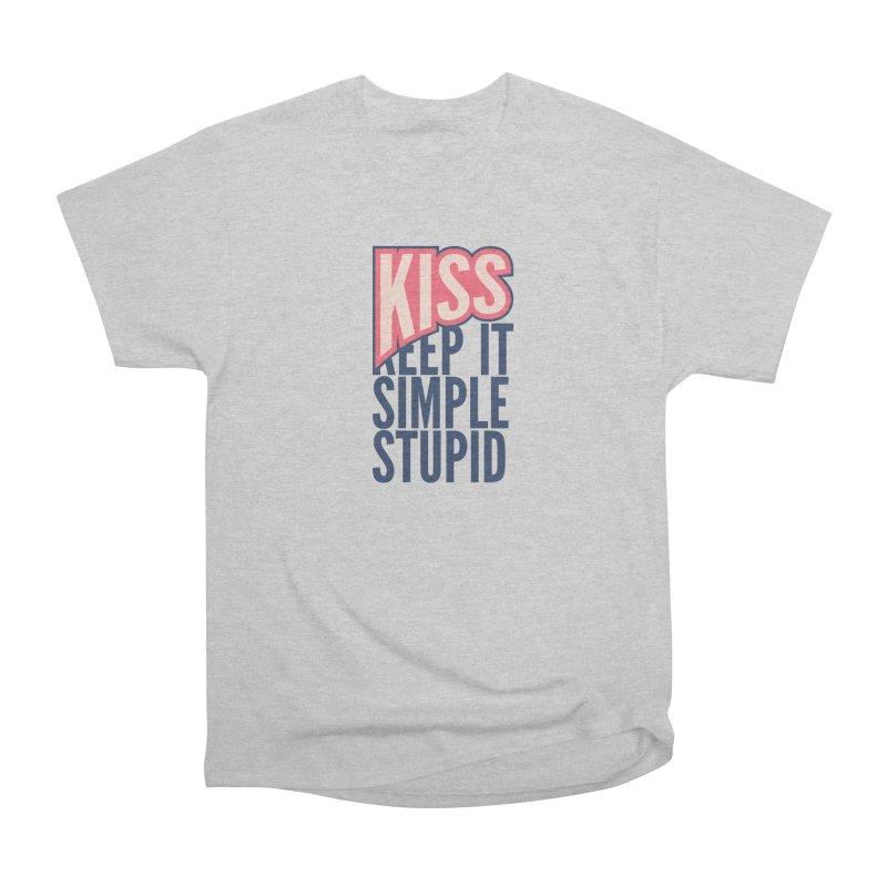 KISS - Keep It Simple Stupid Women's Heavyweight Unisex T-Shirt by 2pxSolidBlack