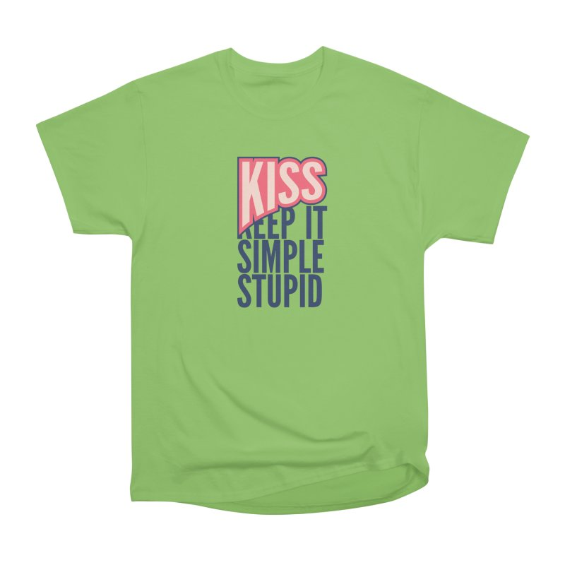 KISS - Keep It Simple Stupid Women's Heavyweight Unisex T-Shirt by 2pxSolidBlack