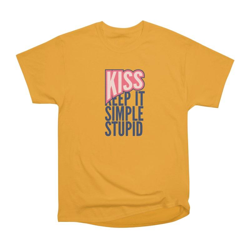KISS - Keep It Simple Stupid Women's Classic Unisex T-Shirt by 2pxSolidBlack