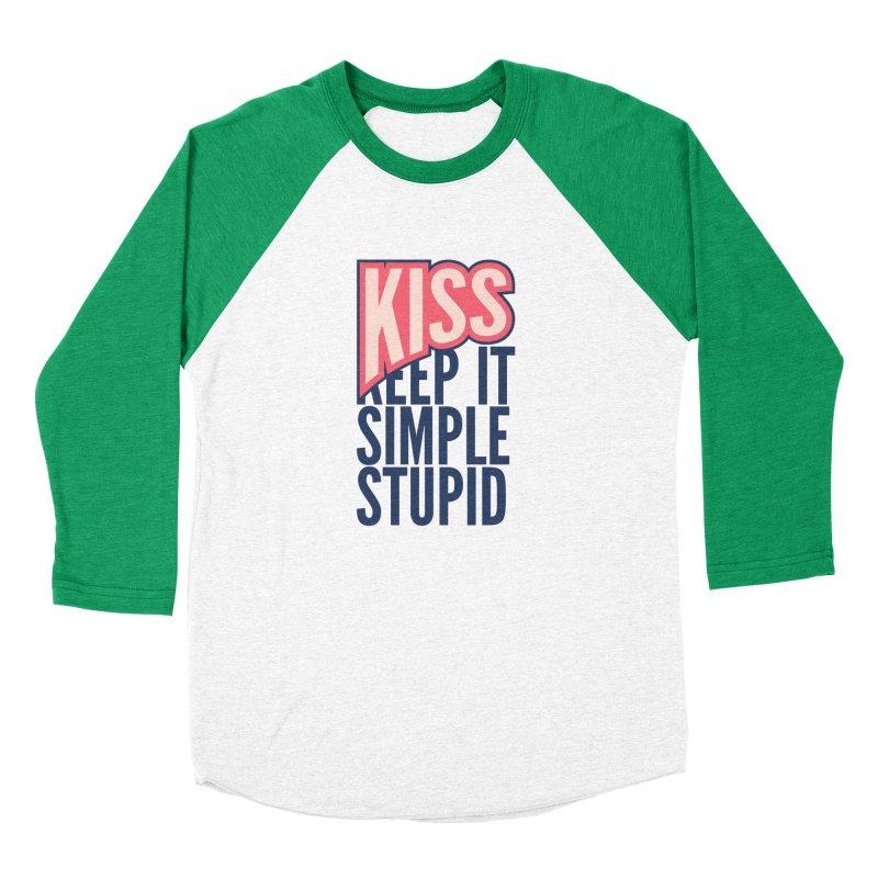 KISS - Keep It Simple Stupid Women's Baseball Triblend Longsleeve T-Shirt by 2pxSolidBlack