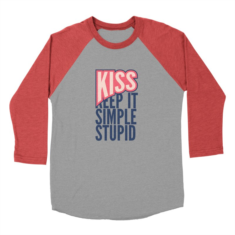 KISS - Keep It Simple Stupid Men's Baseball Triblend Longsleeve T-Shirt by 2pxSolidBlack