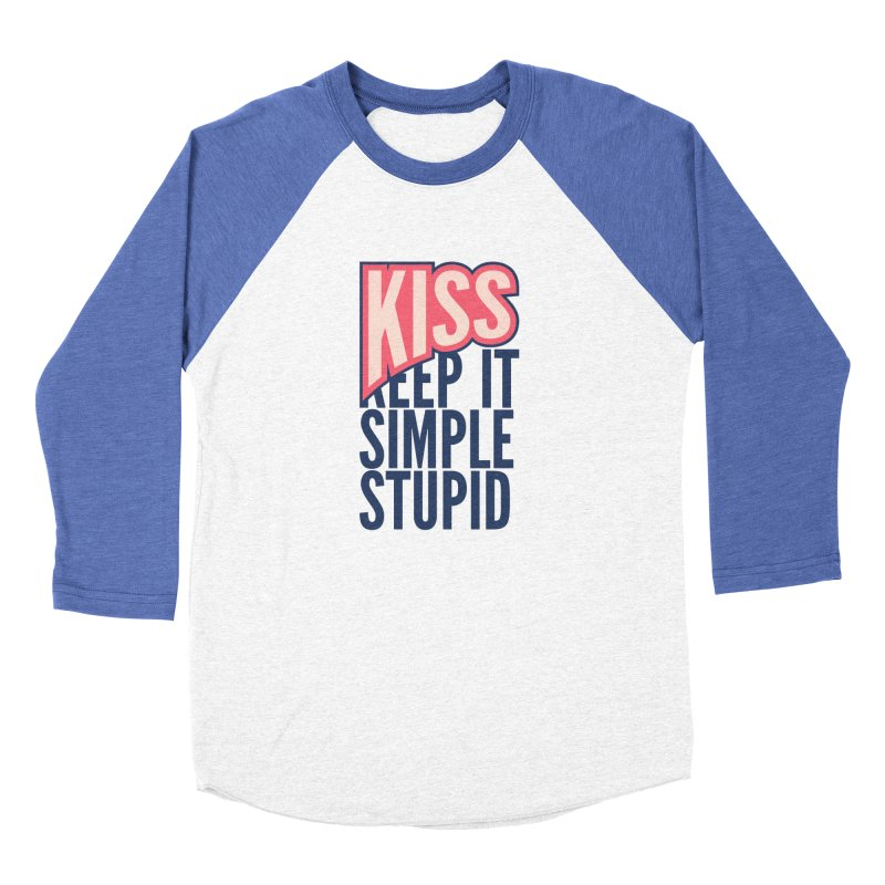 KISS - Keep It Simple Stupid Men's Baseball Triblend Longsleeve T-Shirt by 2pxSolidBlack
