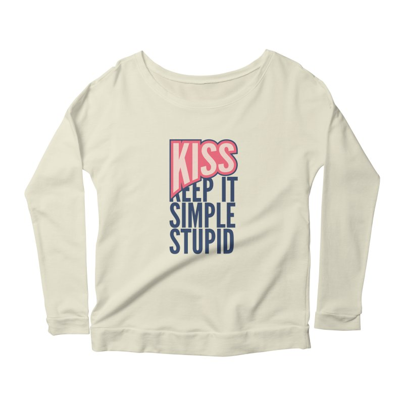 KISS - Keep It Simple Stupid Women's Scoop Neck Longsleeve T-Shirt by 2pxSolidBlack