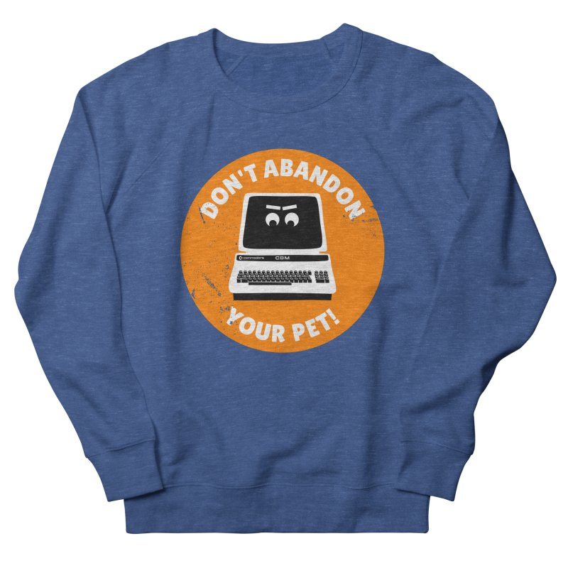 Don't abandon your (Commodore) PET Women's Sweatshirt by 2pxSolidBlack