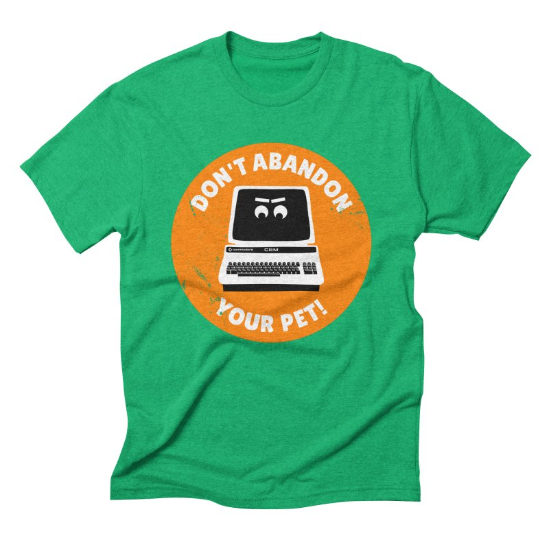 Don't abandon your (Commodore) PET Men's Triblend T-Shirt by 2pxSolidBlack