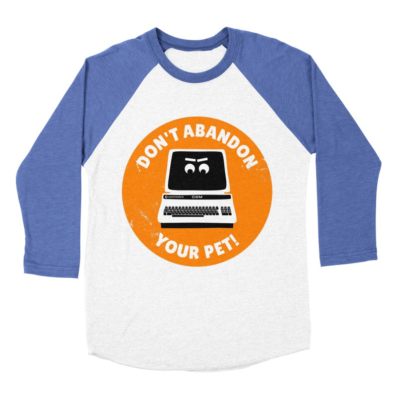 Don't abandon your (Commodore) PET Women's Baseball Triblend Longsleeve T-Shirt by 2pxSolidBlack
