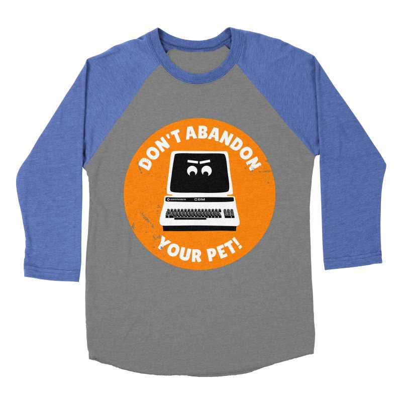 Don't abandon your (Commodore) PET Women's Baseball Triblend T-Shirt by 2pxSolidBlack