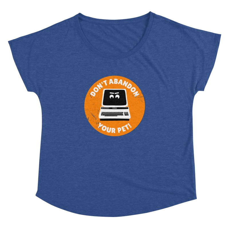 Don't abandon your (Commodore) PET Women's Dolman by 2pxSolidBlack