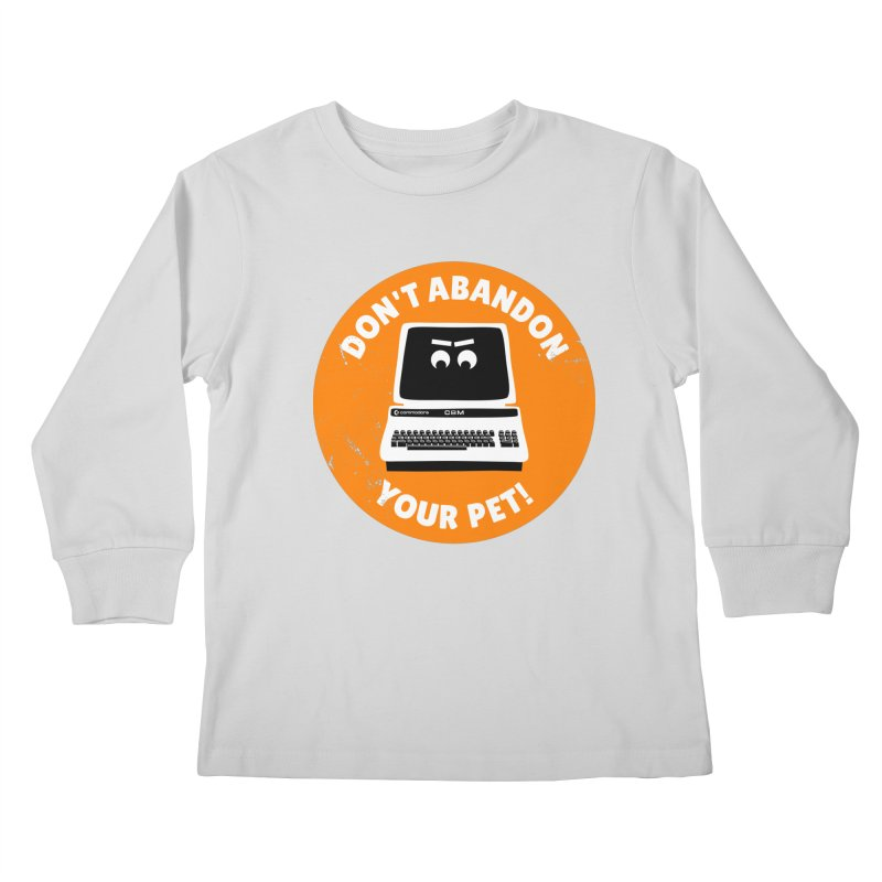 Don't abandon your (Commodore) PET Kids Longsleeve T-Shirt by 2pxSolidBlack