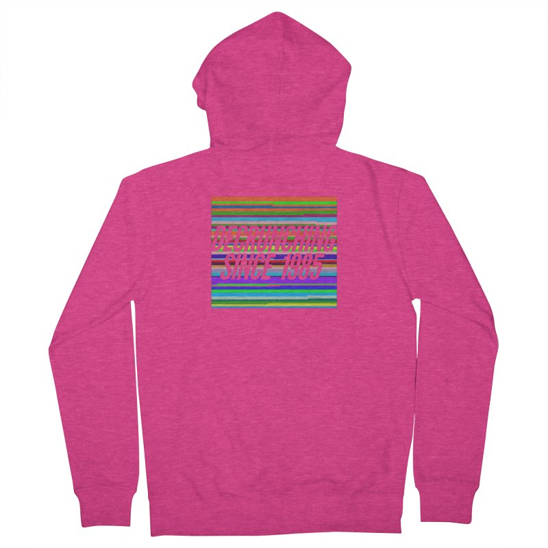 Decrunching Since 1985 Women's French Terry Zip-Up Hoody by 2pxSolidBlack
