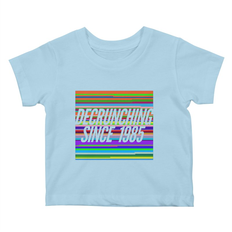 Decrunching Since 1985 Kids Baby T-Shirt by 2pxSolidBlack