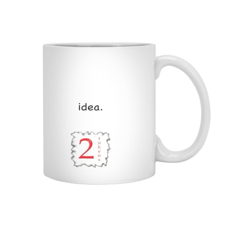 idea mug Accessories Mug by 2tokens's Artist Shop