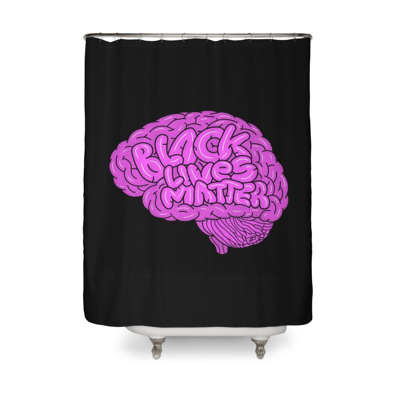 Black Lives Matter - Use Your Noodle Home Shower Curtain by 319heads