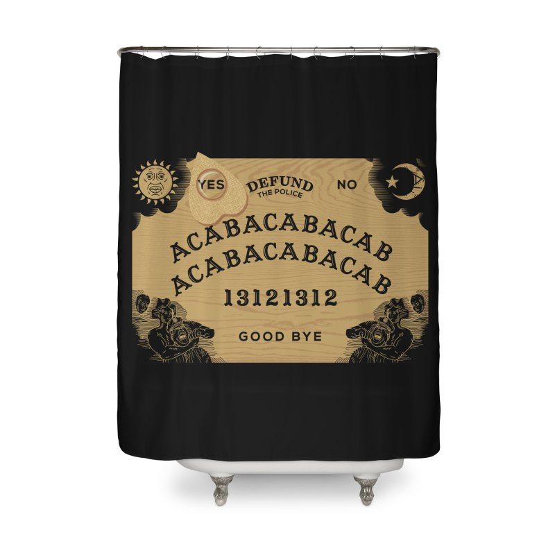 ACAB Ouija - Defund the Police v1 Home Shower Curtain by 319heads