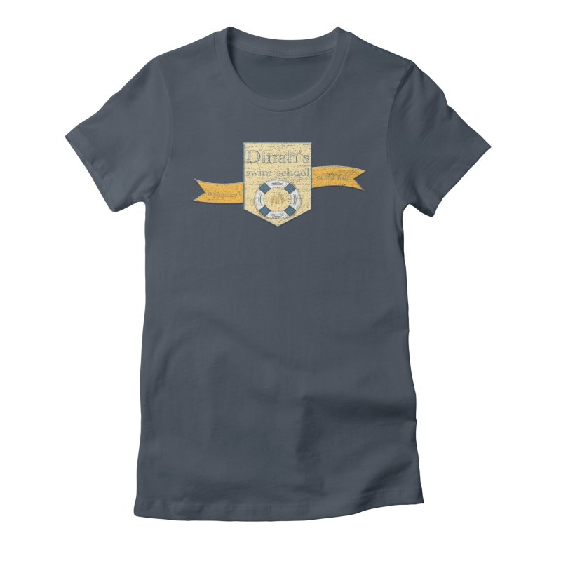 Dinah's Swim School (Buddies) Women's T-Shirt by 33% Pulp's Merch-Tastic Funzone