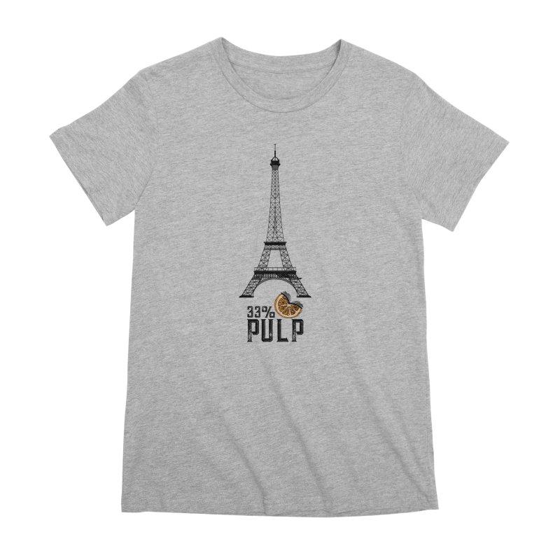 Eiffel Tower (The Pleasure Tube) Women's Premium T-Shirt by 33% Pulp's Merch-Tastic Funzone