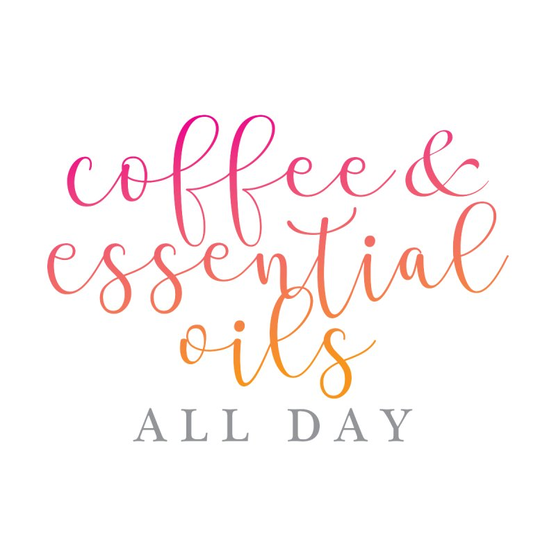 Coffee & Essential Oils All Day! Women's Scoop Neck by Sharon Marta Essentials Shop