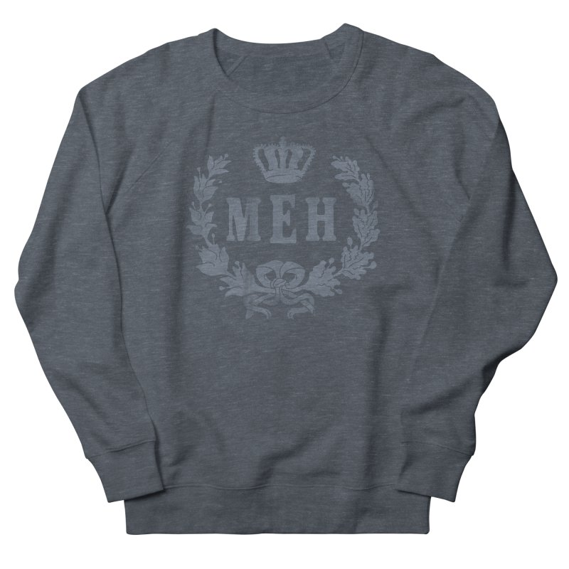Le Royal Meh Men's French Terry Sweatshirt by 38 Sunsets