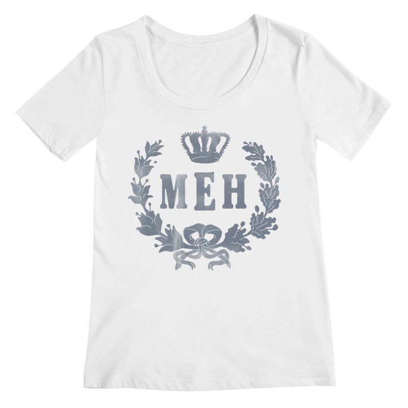 Le Royal Meh Women's Regular Scoop Neck by 38 Sunsets