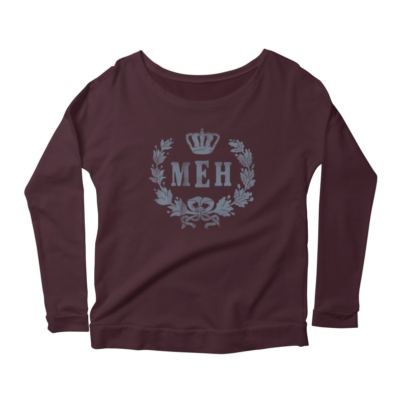 Le Royal Meh Women's Longsleeve Scoopneck  by 38 Sunsets