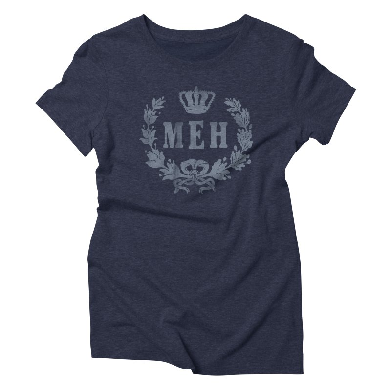Le Royal Meh Women's Triblend T-Shirt by 38 Sunsets