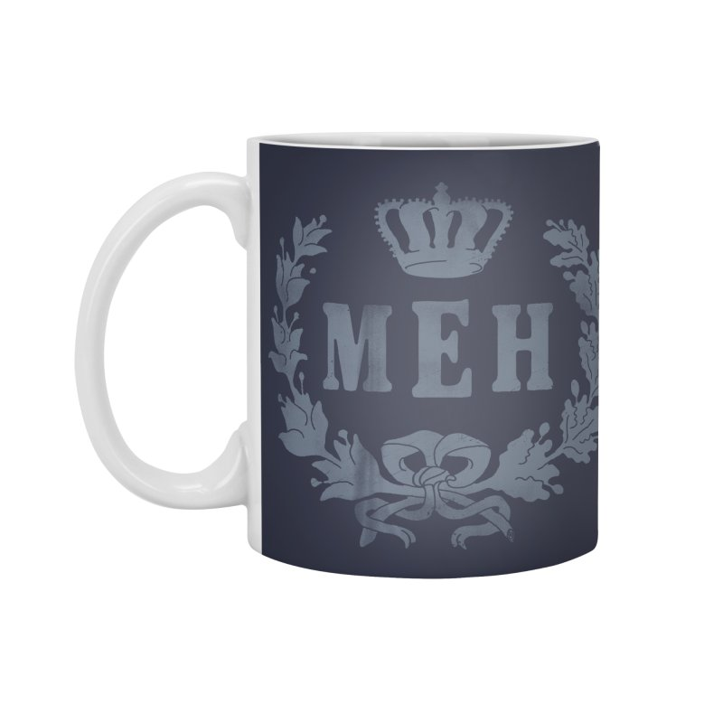 Le Royal Meh Accessories Standard Mug by 38 Sunsets