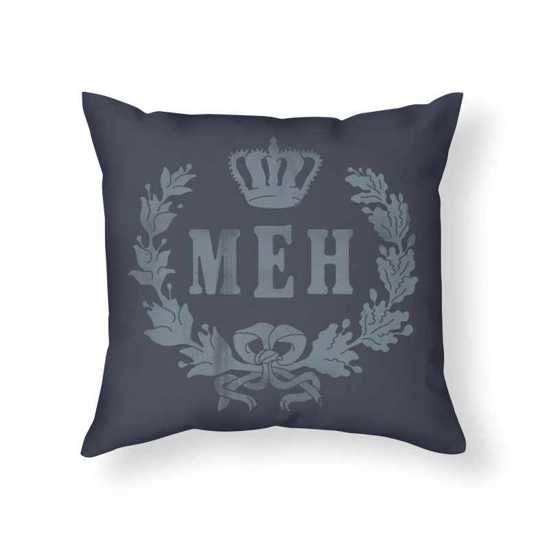 Le Royal Meh Home Throw Pillow by 38 Sunsets