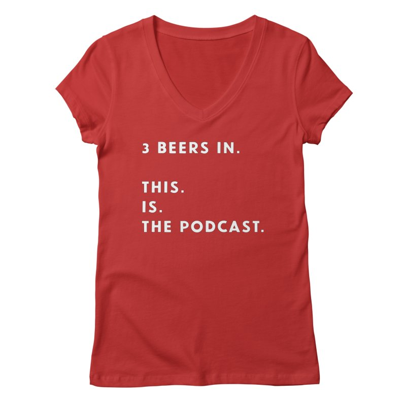 To. The. Point. Women's V-Neck by 3 Beers In's Artist Shop