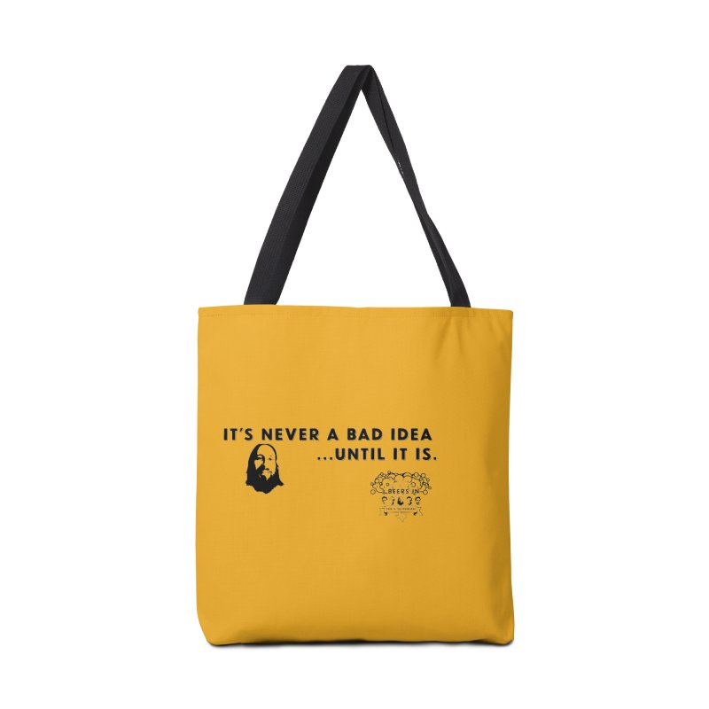 Never a bad idea Accessories Bag by 3 Beers In's Artist Shop