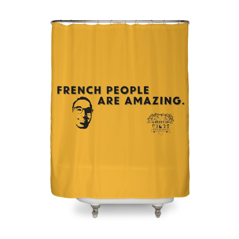French People Home Shower Curtain by 3 Beers In's Artist Shop