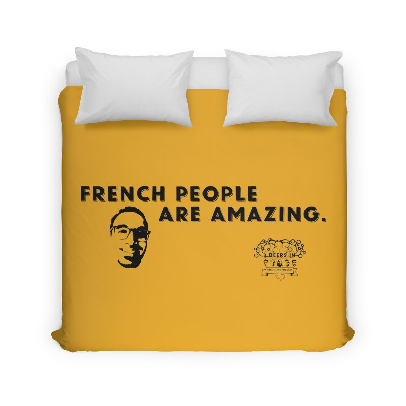 French People Home Duvet by 3 Beers In's Artist Shop