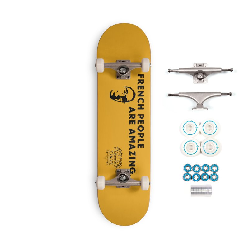 French People Accessories Skateboard by 3 Beers In's Artist Shop
