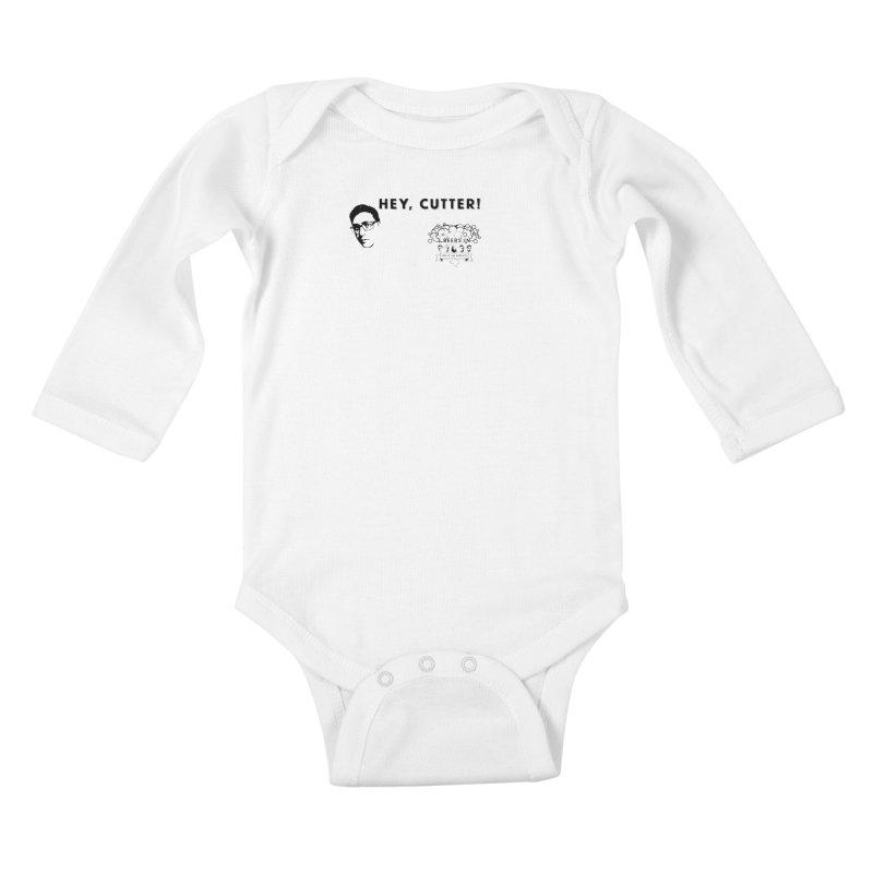 Hey, Cutter Kids Baby Longsleeve Bodysuit by 3 Beers In's Artist Shop