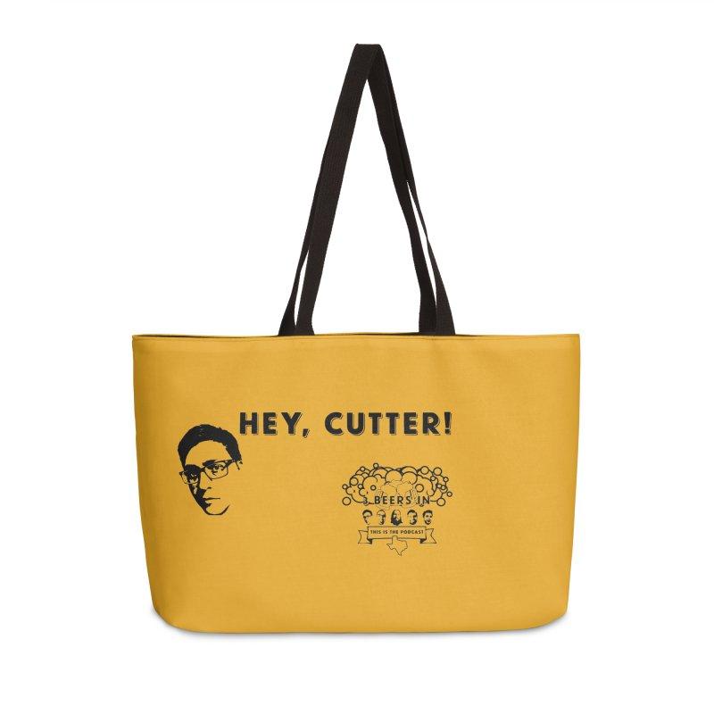 Hey, Cutter Accessories Weekender Bag Bag by 3 Beers In's Artist Shop