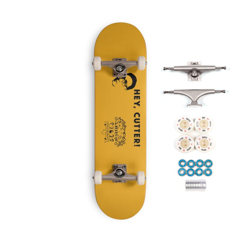 Hey, Cutter Accessories Complete - Premium Skateboard by 3 Beers In's Artist Shop