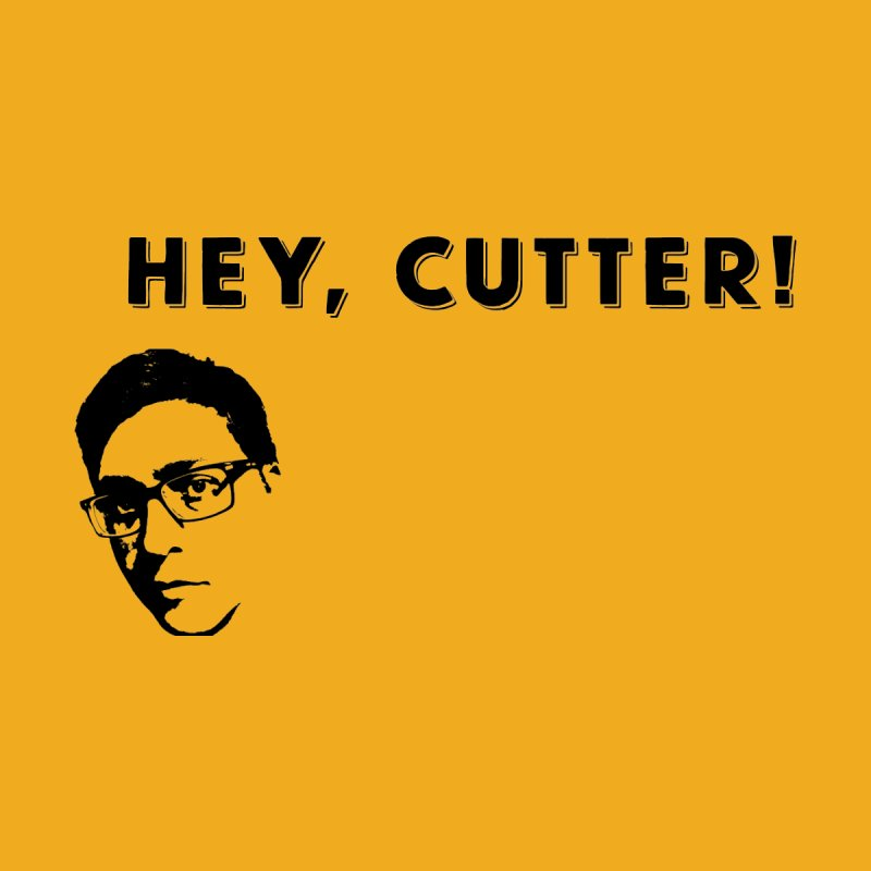 Hey, Cutter by 3BeersIn's Artist Shop
