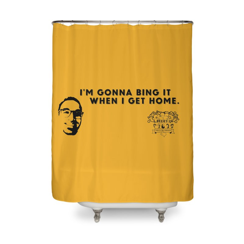 Bing! Home Shower Curtain by 3 Beers In's Artist Shop