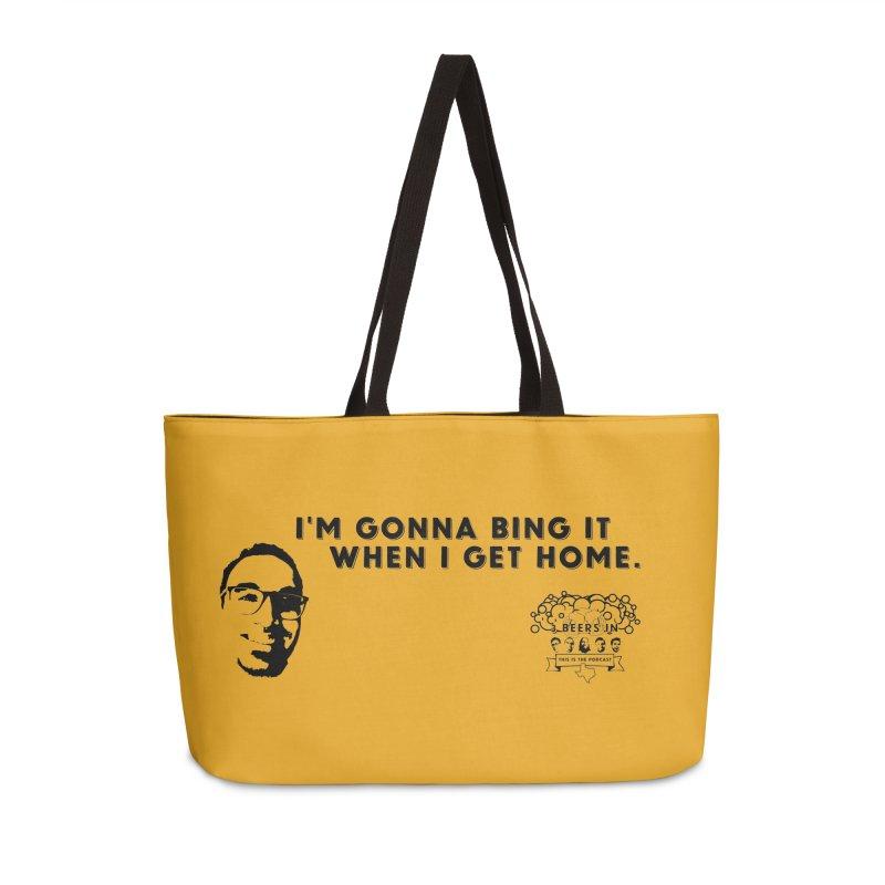 Bing! Accessories Weekender Bag Bag by 3 Beers In's Artist Shop