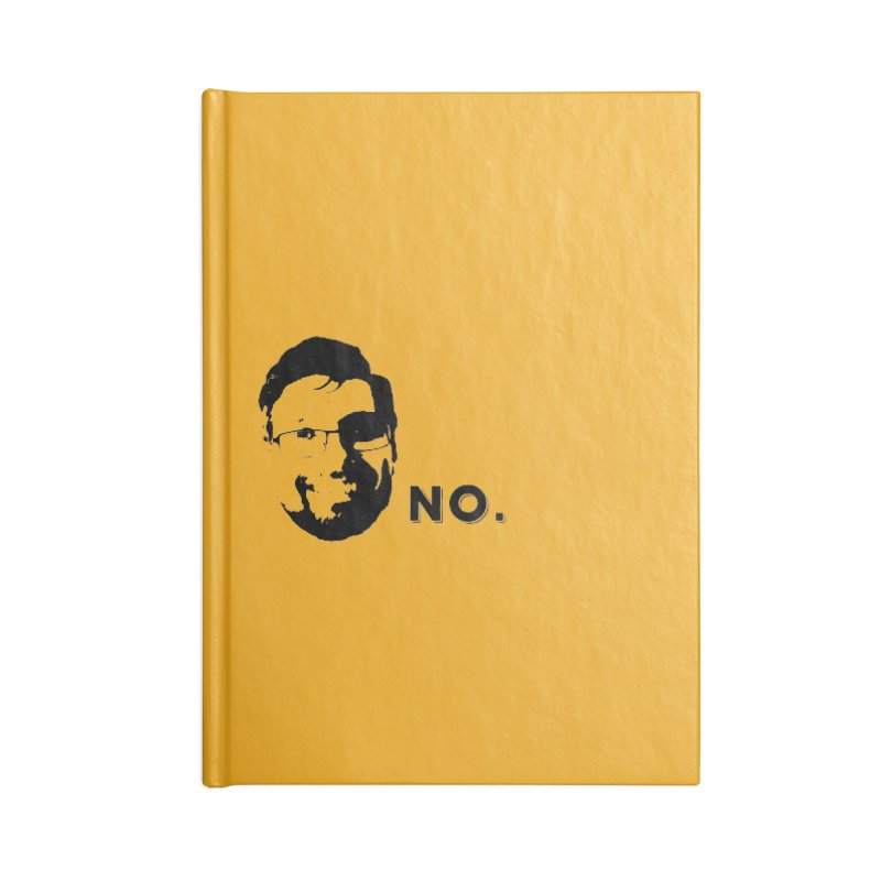 Clint Quote Accessories Blank Journal Notebook by 3 Beers In's Artist Shop