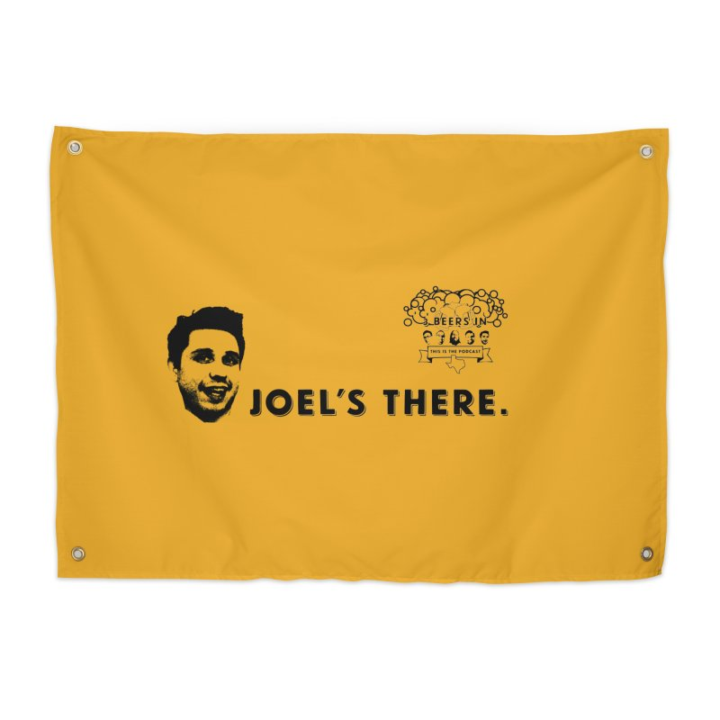 Joel's There Home Tapestry by 3 Beers In's Artist Shop
