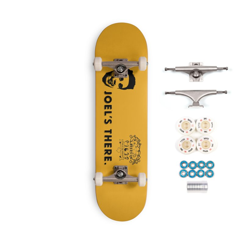 Joel's There Accessories Complete - Premium Skateboard by 3 Beers In's Artist Shop