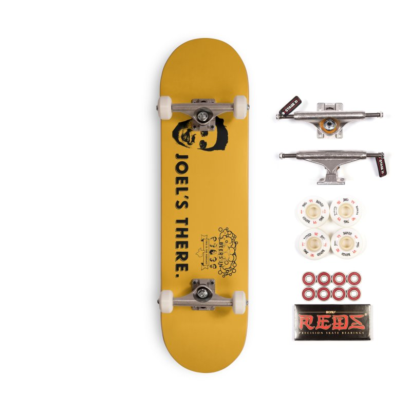 Joel's There Accessories Complete - Pro Skateboard by 3 Beers In's Artist Shop
