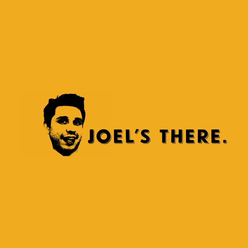 Joel's There by 3BeersIn's Artist Shop