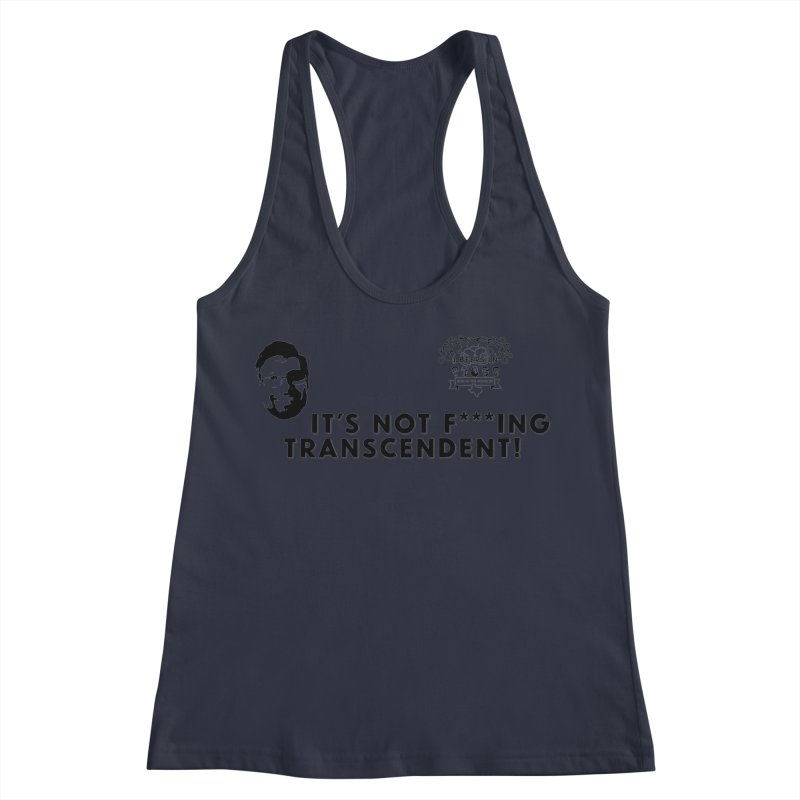 Not Transcendent Women's Racerback Tank by 3 Beers In's Artist Shop