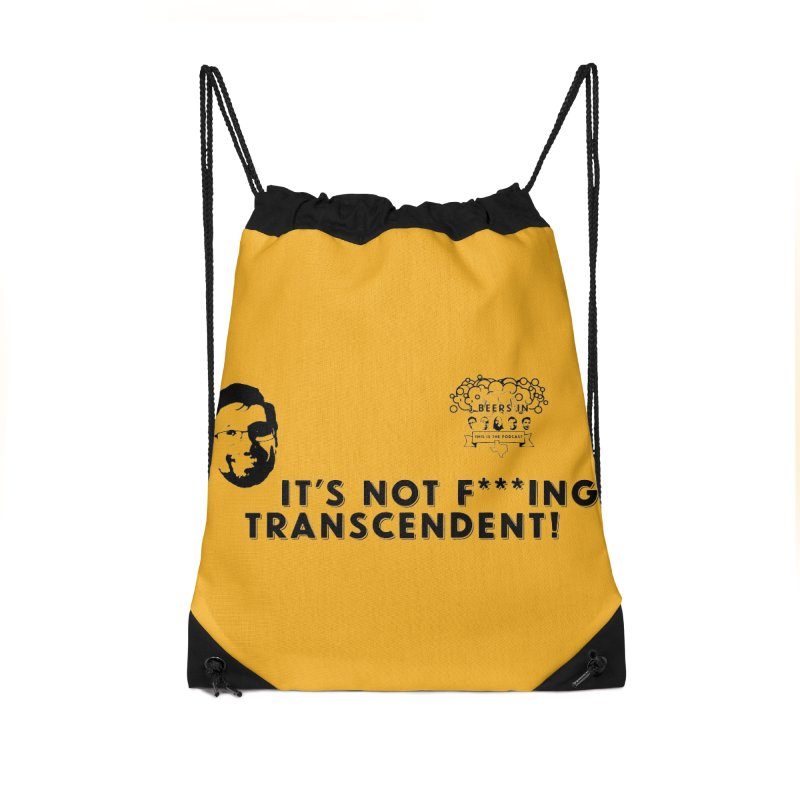 Not Transcendent Accessories Drawstring Bag Bag by 3 Beers In's Artist Shop